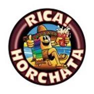 RICA! HORCHATA