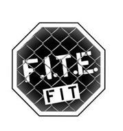 F.I.T.E. FIT