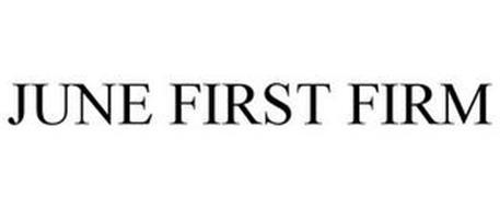 JUNE FIRST FIRM