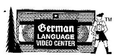 GERMAN LANGUAGE VIDEO CENTER