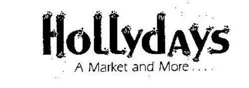 HOLLYDAYS A MARKET AND MORE...