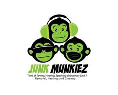 JUNK MUNKIEZ TIRED OF SEEING, HEARING, SPEAKING ABOUT YOUR JUNK? REMOVAL, HAULING, AND CLEANUP