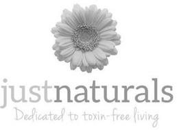 JUST NATURALS DEDICATED TO TOXIN-FREE LIVING