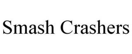 SMASH CRASHERS
