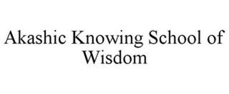 AKASHIC KNOWING SCHOOL OF WISDOM