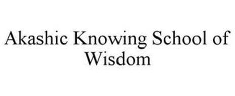AKASHIC KNOWING SCHOOL OF WISDOM