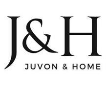 J & H JUVON & HOME