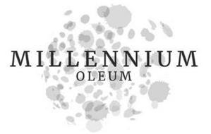 MILLENNIUM OLEUM