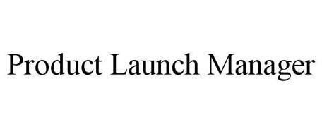 PRODUCT LAUNCH MANAGER