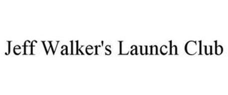 JEFF WALKER'S LAUNCH CLUB