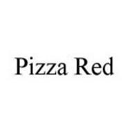 PIZZA RED