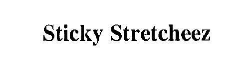STICKY STRETCHEEZ
