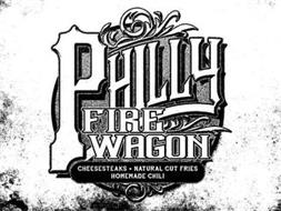 PHILLY FIRE WAGON CHEESESTEAKS · NATURAL CUT FRIES HOMEMADE CHILI