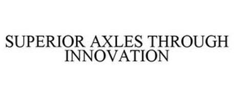 SUPERIOR AXLES THROUGH INNOVATION