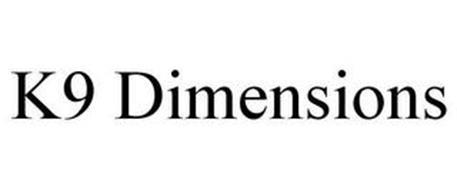 K9 DIMENSIONS