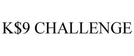 K$9 CHALLENGE