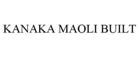 KANAKA MAOLI BUILT