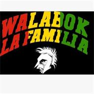 WALABOK LAFAMILIA