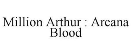 MILLION ARTHUR : ARCANA BLOOD