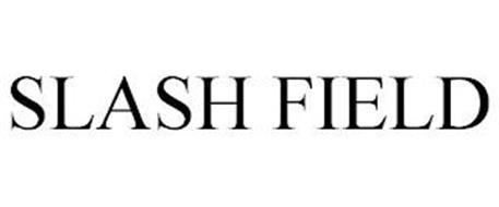 SLASH FIELD