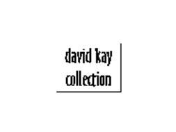 DAVID KAY COLLECTION
