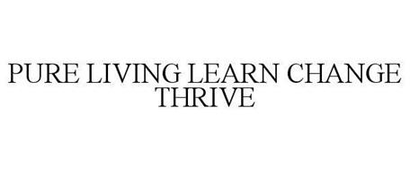 PURE LIVING LEARN CHANGE THRIVE