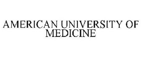 AMERICAN UNIVERSITY OF MEDICINE