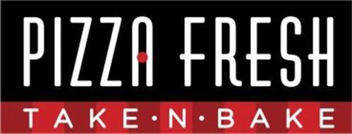 PIZZA FRESH TAKE  · N · BAKE