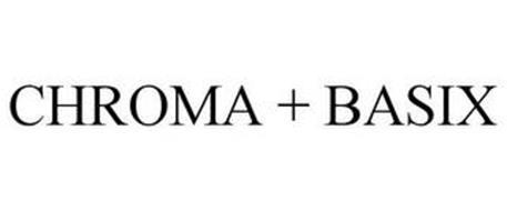 CHROMA + BASIX