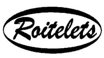 ROITELETS