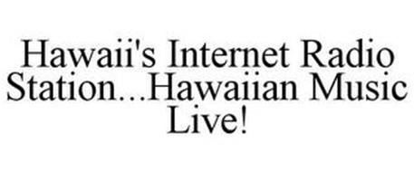 HAWAII'S INTERNET RADIO STATION...HAWAIIAN MUSIC LIVE!