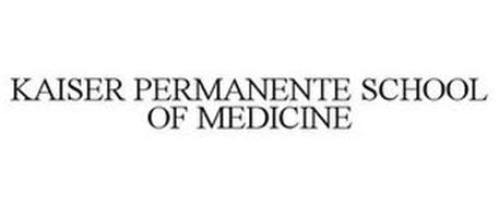 KAISER PERMANENTE SCHOOL OF MEDICINE