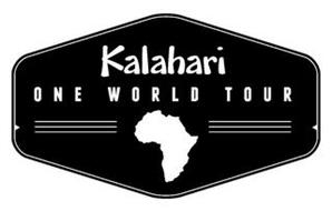 KALAHARI ONE WORLD TOUR