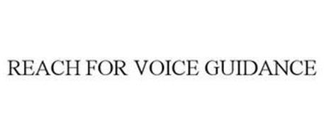 REACH FOR VOICE GUIDANCE