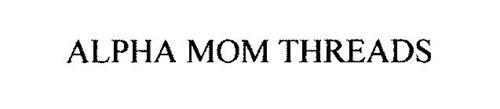 ALPHA MOM THREADS