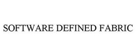 SOFTWARE DEFINED FABRIC