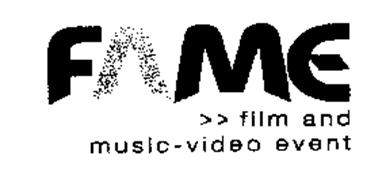 FAME FILM AND MUSIC-VIDEO EVENT
