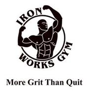 IRON WORKS GYM MORE GRIT THAN QUIT