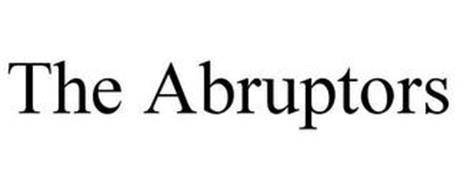 THE ABRUPTORS