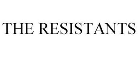 THE RESISTANTS