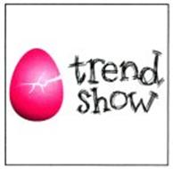 TREND SHOW