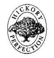 HICKORY PERFECTION