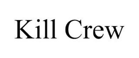 KILL CREW