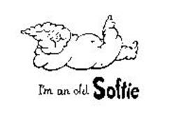 I'M AN OLD SOFTIE