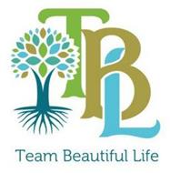 TBL TEAM BEAUTIFUL LIFE