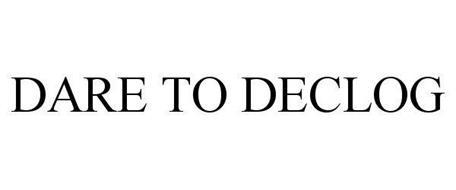 DARE TO DECLOG