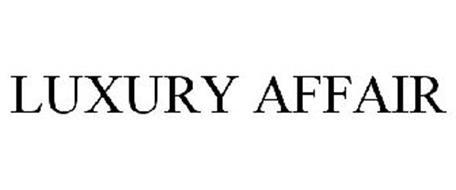 LUXURY AFFAIR