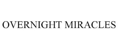 OVERNIGHT MIRACLES