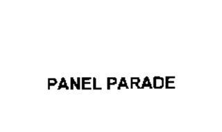 PANEL PARADE