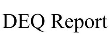 DEQ REPORT